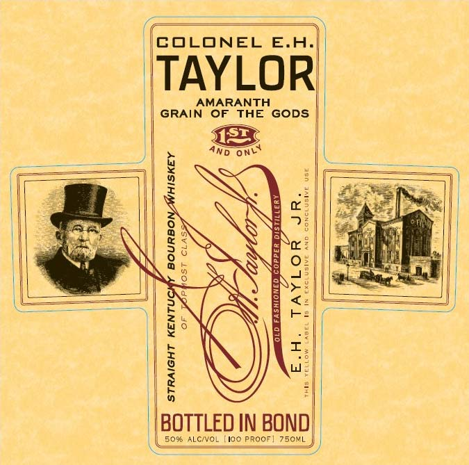 Colonel E.H. Taylor Amaranth Grain of the Gods - Front Label